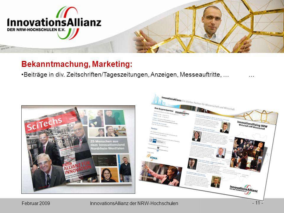 12. Juni 2008- 11 - Februar 2009 InnovationsAllianz der NRW-Hochschulen Beiträge in div.