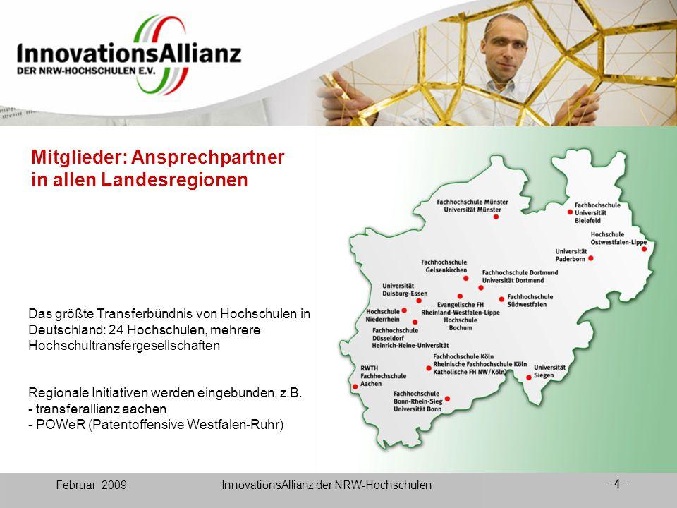 12. Juni 2008- 4 - Februar 2009 InnovationsAllianz der NRW-Hochschulen Mitglieder: Ansprechpartner in allen Landesregionen - 4 - Das größte Transferbü