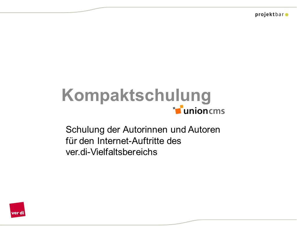 Kompaktschulung Schulung der Autorinnen und Autoren für den Internet-Auftritte des ver.di-Vielfaltsbereichs