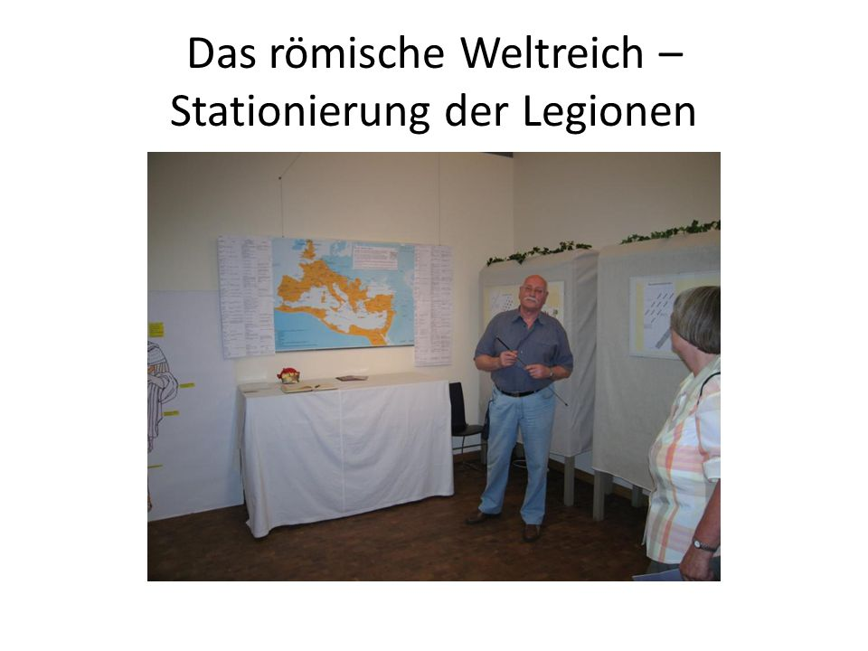 Das römische Weltreich – Stationierung der Legionen