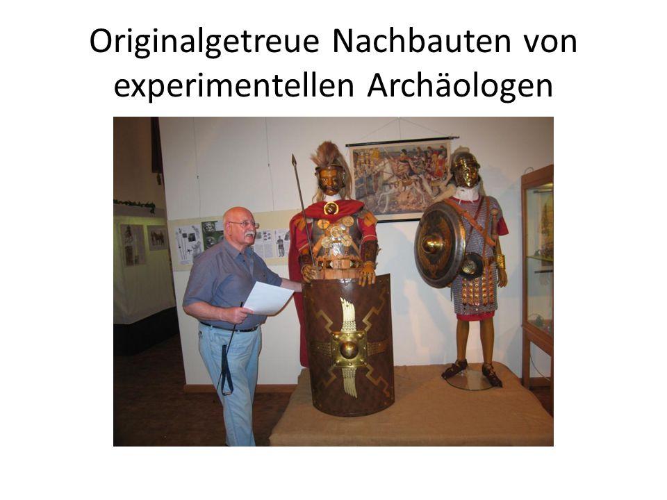 Originalgetreue Nachbauten von experimentellen Archäologen