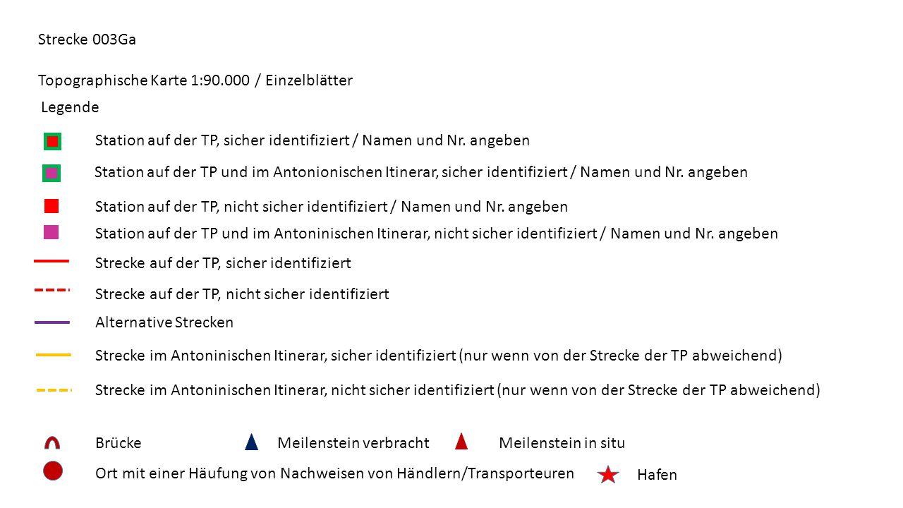 Strecke 003Ga Topographische Karte 1:90.000 / Einzelblätter Legende Station auf der TP, sicher identifiziert / Namen und Nr.