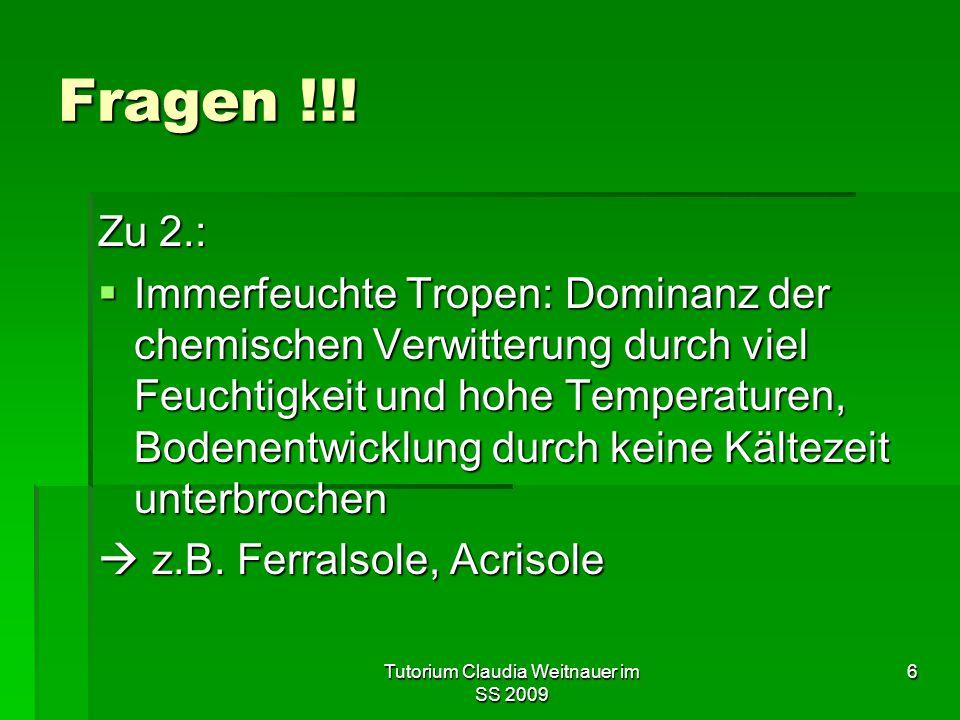 Tutorium Claudia Weitnauer im SS 2009 6 Fragen !!.
