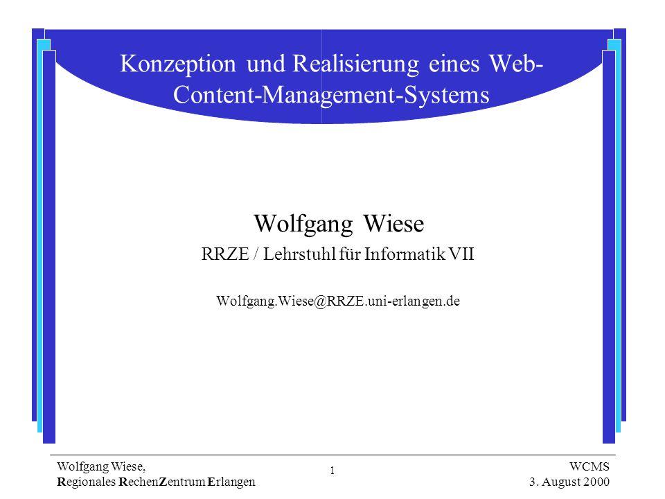 1 Wolfgang Wiese, Regionales RechenZentrum Erlangen WCMS 3.
