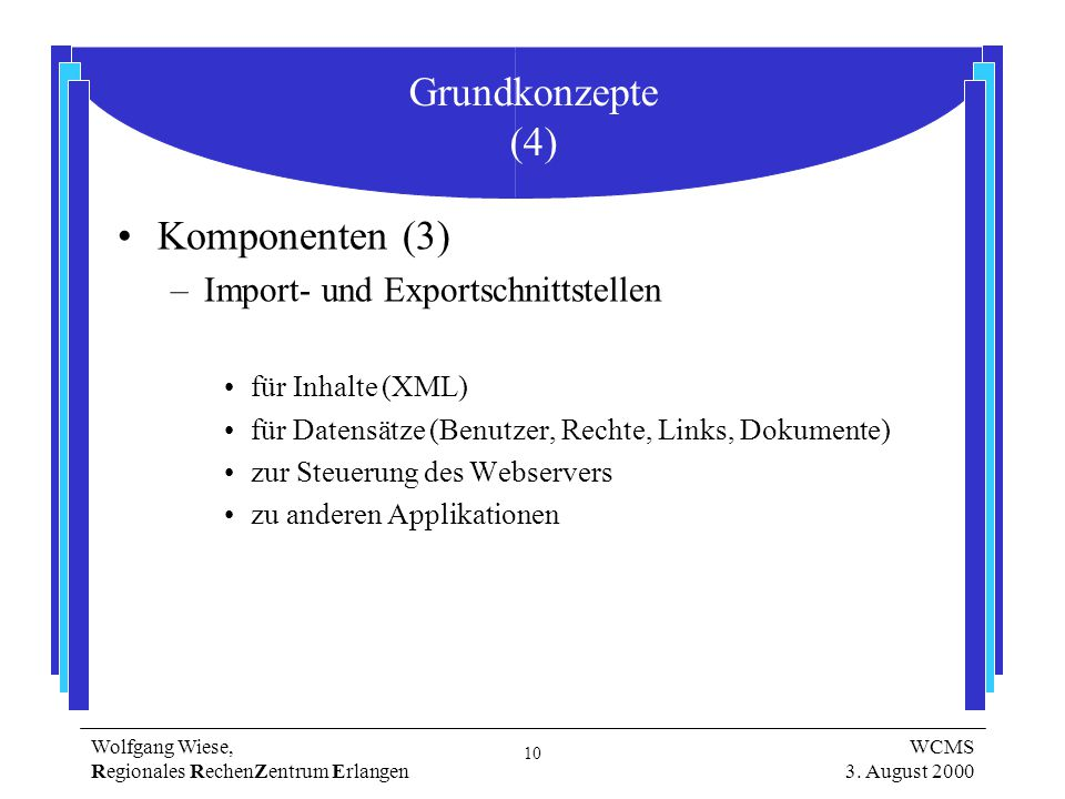 10 Wolfgang Wiese, Regionales RechenZentrum Erlangen WCMS 3.