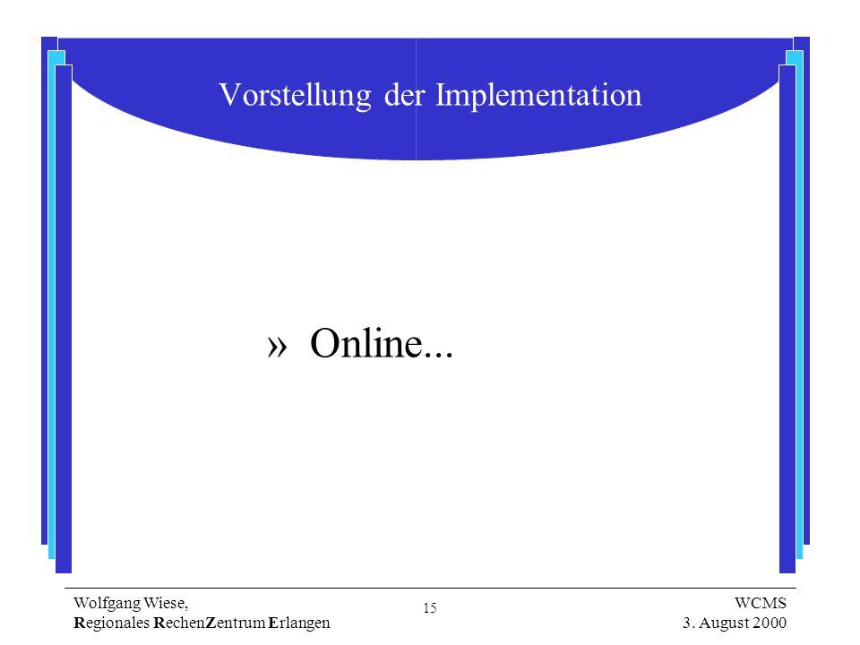 15 Wolfgang Wiese, Regionales RechenZentrum Erlangen WCMS 3.