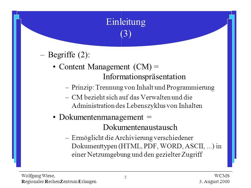 5 Wolfgang Wiese, Regionales RechenZentrum Erlangen WCMS 3.