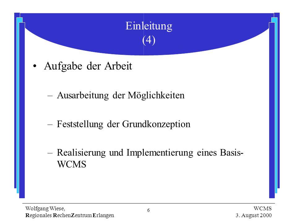 6 Wolfgang Wiese, Regionales RechenZentrum Erlangen WCMS 3.