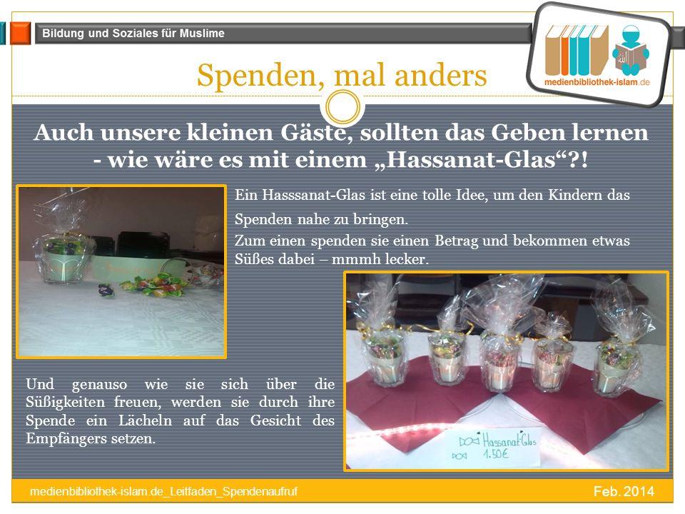 """Spenden, mal anders Auch unsere kleinen Gäste, sollten das Geben lernen - wie wäre es mit einem """"Hassanat-Glas ?."""