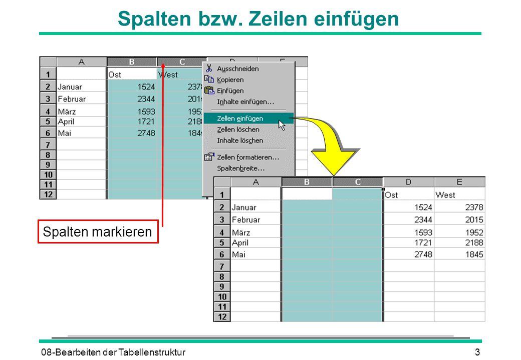 08-Bearbeiten der Tabellenstruktur4 Spalten bzw. Zeilen löschen Spalten markieren