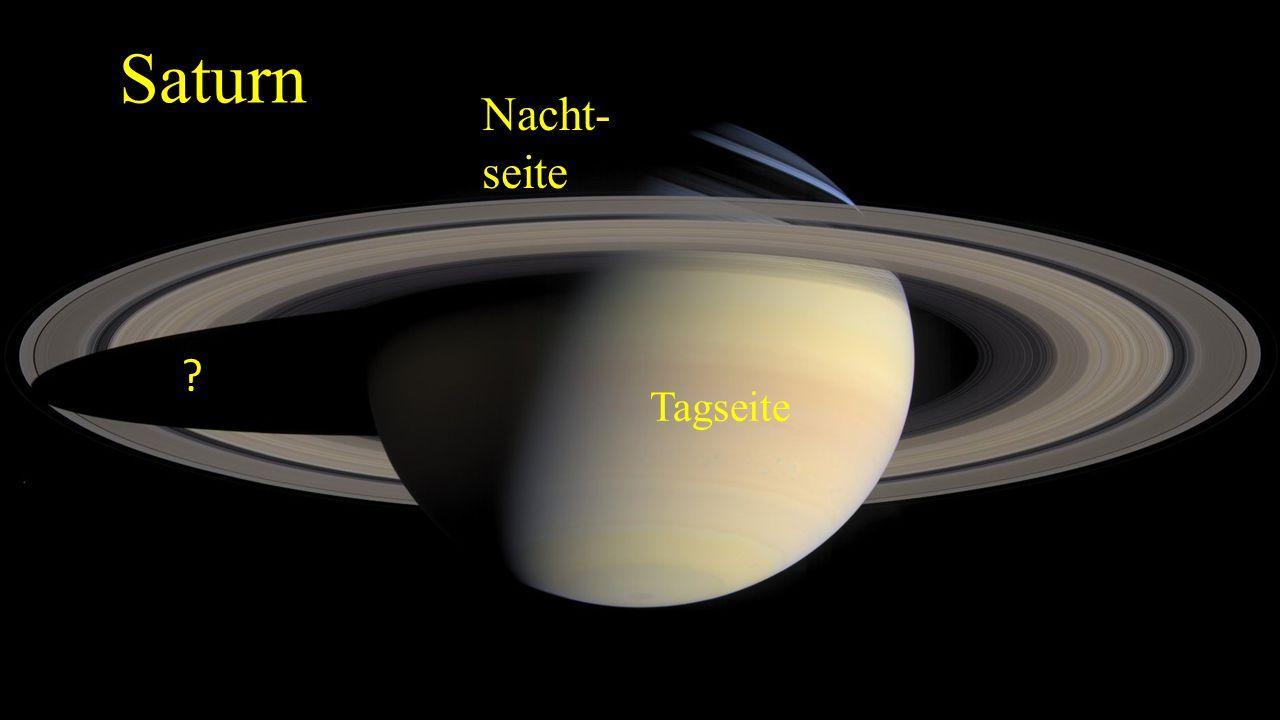 Saturn Tagseite ? Nacht- seite Saturnschatten auf den Ringen