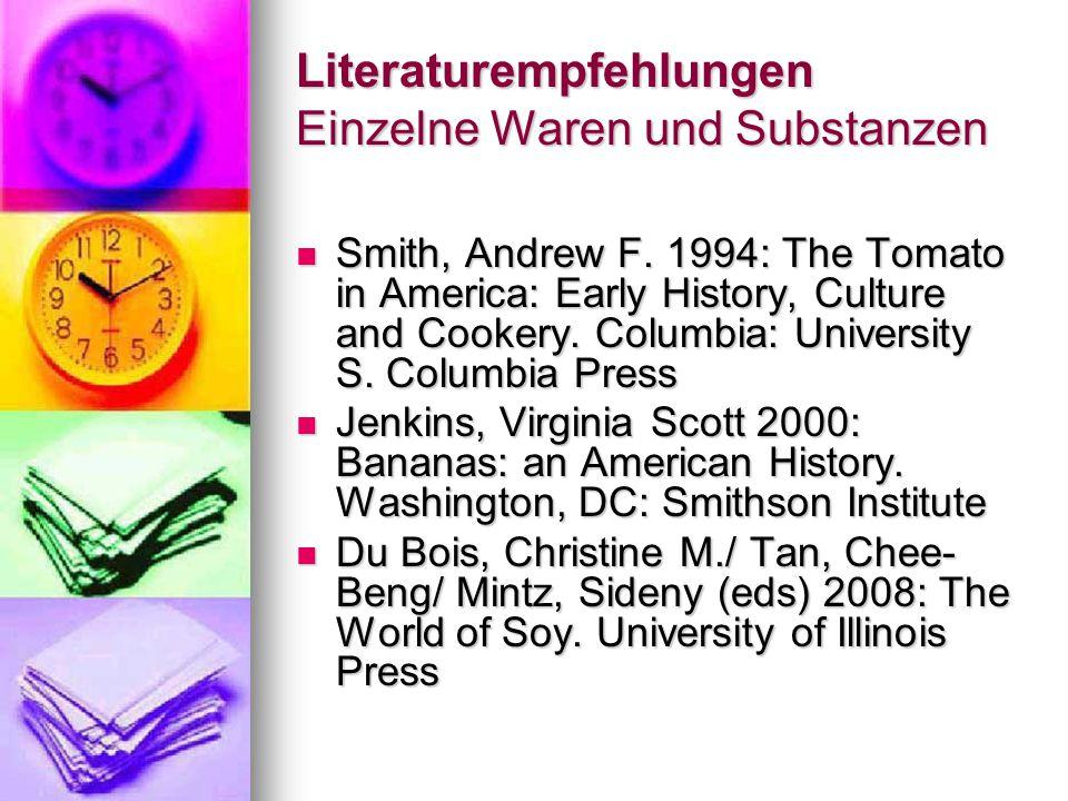 Literaturempfehlungen Einzelne Waren und Substanzen Smith, Andrew F.