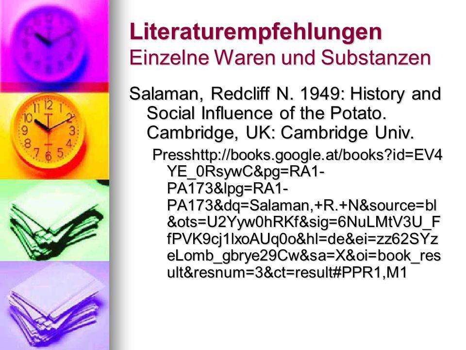 Literaturempfehlungen Einzelne Waren und Substanzen Salaman, Redcliff N.