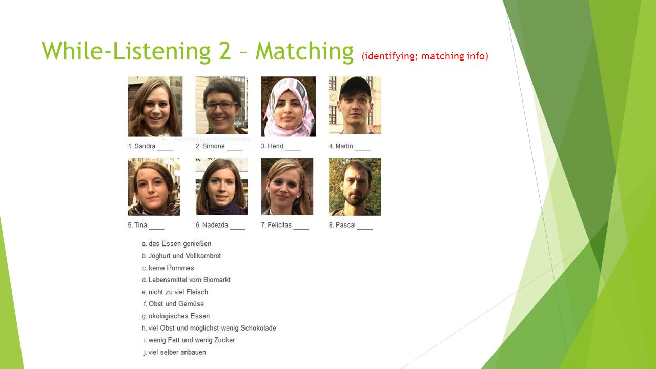 While-Listening 2 – Matching (identifying; matching info)