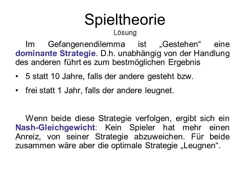 Spieltheorie Normalform Mr. X GestehenNicht gestehen Mr.