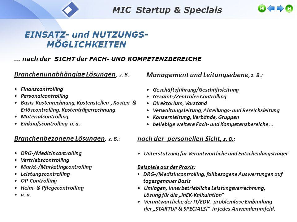 MIC Startup & Specials Branchenunabhängige Lösungen, z.