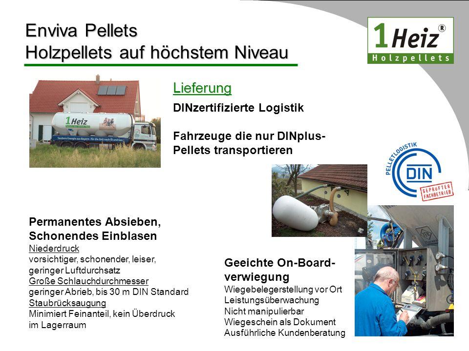 Lieferung Enviva Pellets Holzpellets auf höchstem Niveau DINzertifizierte Logistik Fahrzeuge die nur DINplus- Pellets transportieren Geeichte On-Board
