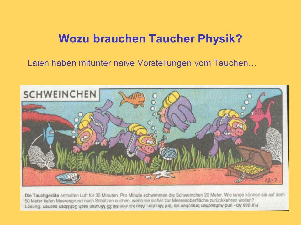 Wozu brauchen Taucher Physik.