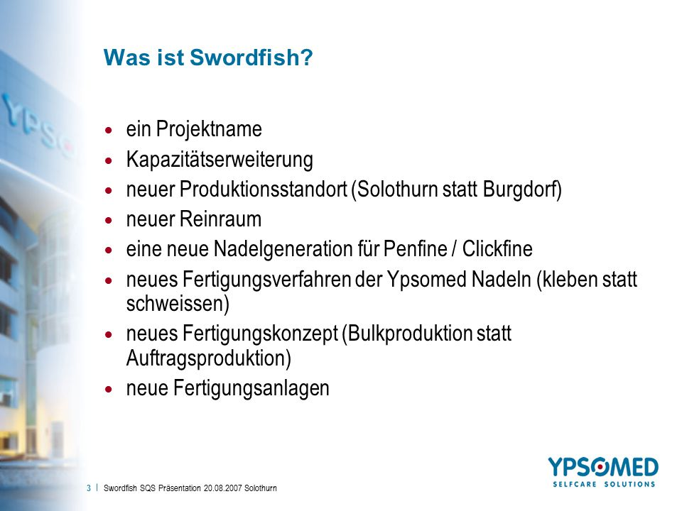 Swordfish SQS Präsentation 20.08.2007 Solothurn 3 Was ist Swordfish.