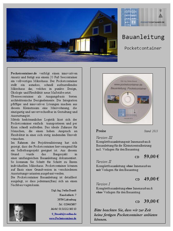 Preise Stand 2013 Version III Komplettbauanleitung mit Innenausbau & Bauanleitung für die Kleinstzentralheizung incl. Vorlagen für den Bauantrag CD 59