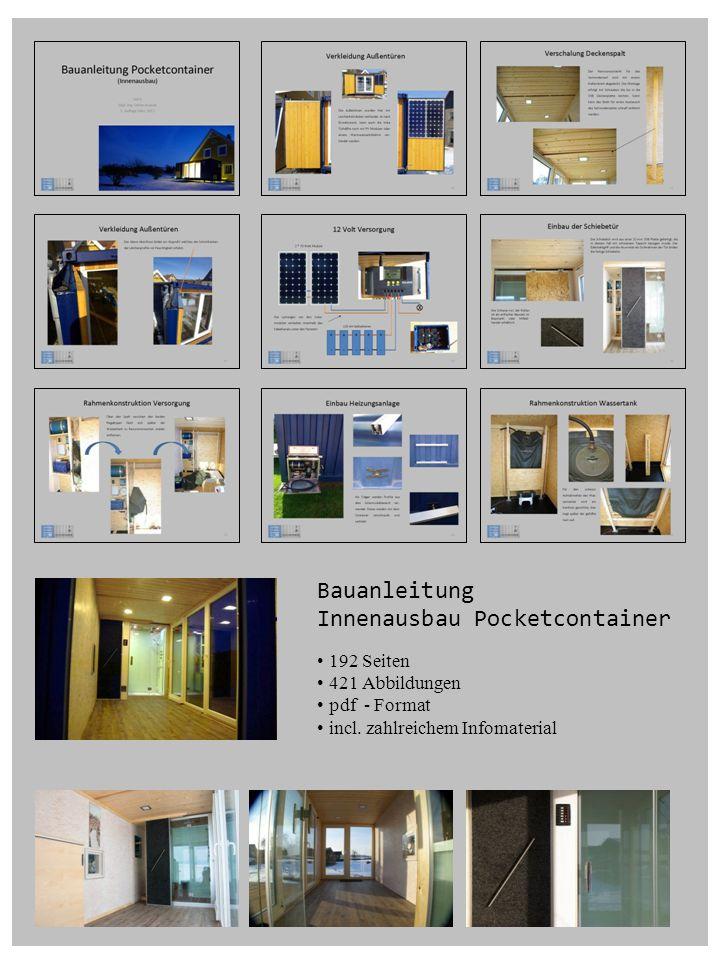 Bauanleitung Innenausbau Pocketcontainer 192 Seiten 421 Abbildungen pdf - Format incl. zahlreichem Infomaterial