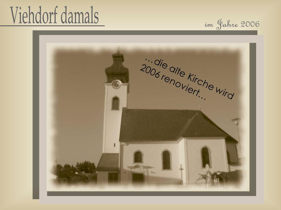 …die alte Kirche wird 2006 renoviert…