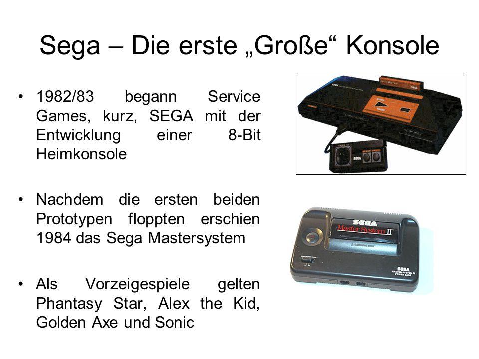 """Sega – Die erste """"Große Konsole 1982/83 begann Service Games, kurz, SEGA mit der Entwicklung einer 8-Bit Heimkonsole Nachdem die ersten beiden Prototypen floppten erschien 1984 das Sega Mastersystem Als Vorzeigespiele gelten Phantasy Star, Alex the Kid, Golden Axe und Sonic"""