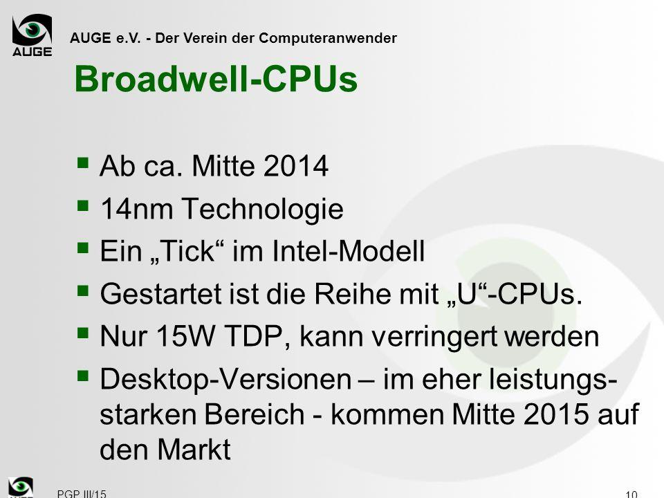 AUGE e.V. - Der Verein der Computeranwender Broadwell-CPUs  Ab ca.