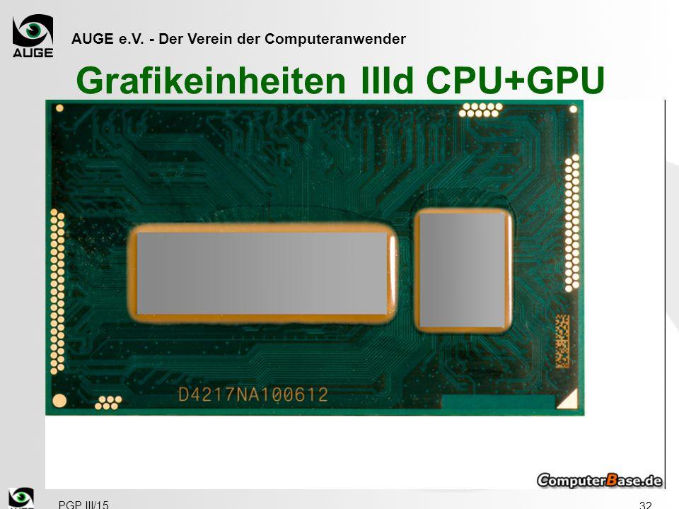 AUGE e.V. - Der Verein der Computeranwender Grafikeinheiten IIId CPU+GPU 32 PGP III/15