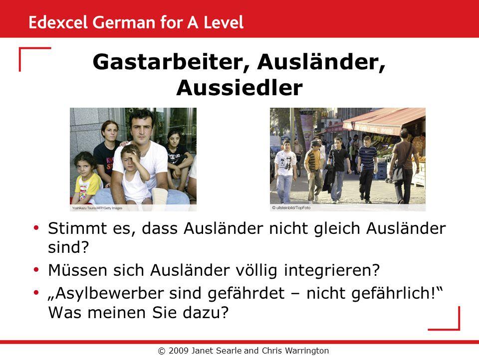 Gastarbeiter, Ausländer, Aussiedler Stimmt es, dass Ausländer nicht gleich Ausländer sind.