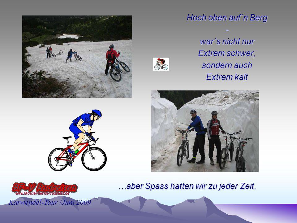 Karwendel-Tour /Juni 2009...