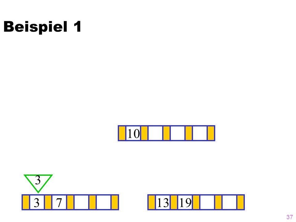 37 37 3 1319 ? 10 Beispiel 1