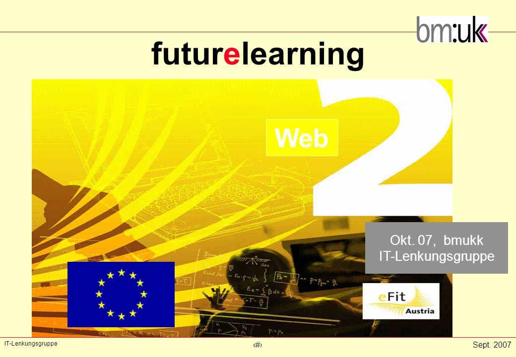 IT-Lenkungsgruppe ‹#›Sept.2007 FutureL-P: Content und Kultur Kreativität auch mit N.
