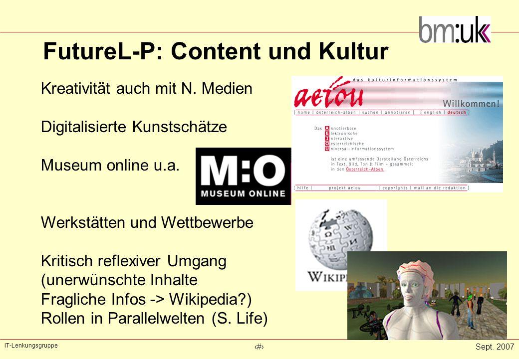 IT-Lenkungsgruppe ‹#›Sept. 2007 FutureL-P: Content und Kultur Kreativität auch mit N.