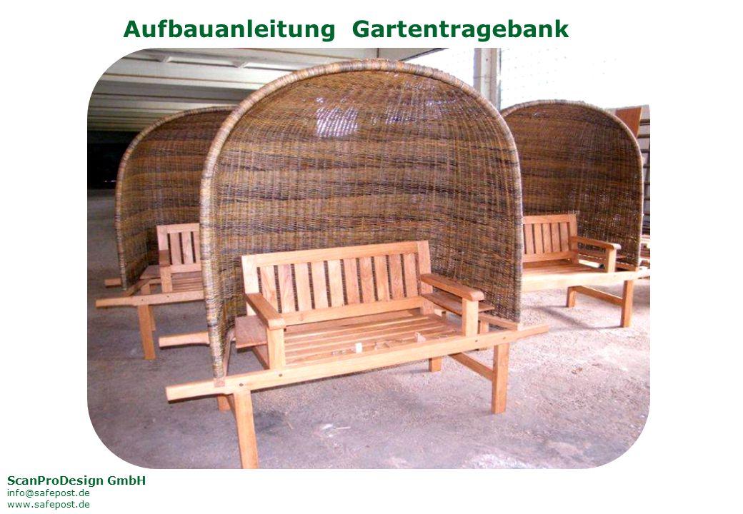 Aufbauanleitung Gartentragebank ScanProDesign GmbH info@safepost.de www.safepost.de