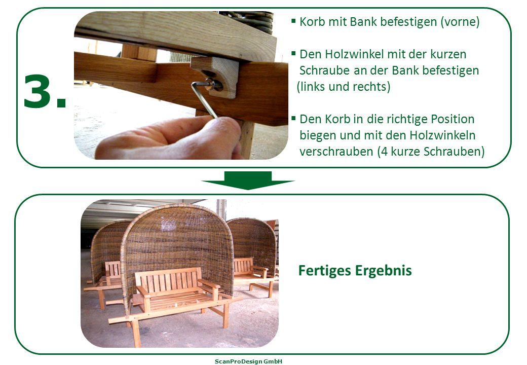 3.  Korb mit Bank befestigen (vorne)  Den Holzwinkel mit der kurzen Schraube an der Bank befestigen (links und rechts)  Den Korb in die richtige Po