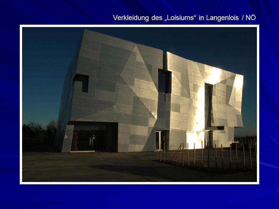 """Verkleidung des """"Loisiums"""" in Langenlois / NÖ"""