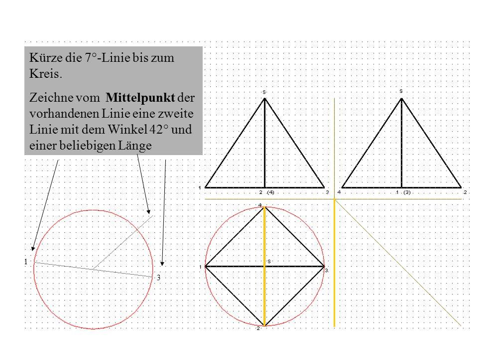 Kürze die 7°-Linie bis zum Kreis.