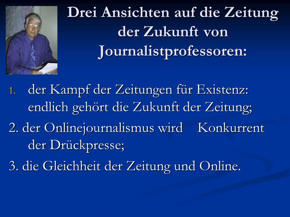 Drei Ansichten auf die Zeitung der Zukunft von Journalistprofessoren: 1.