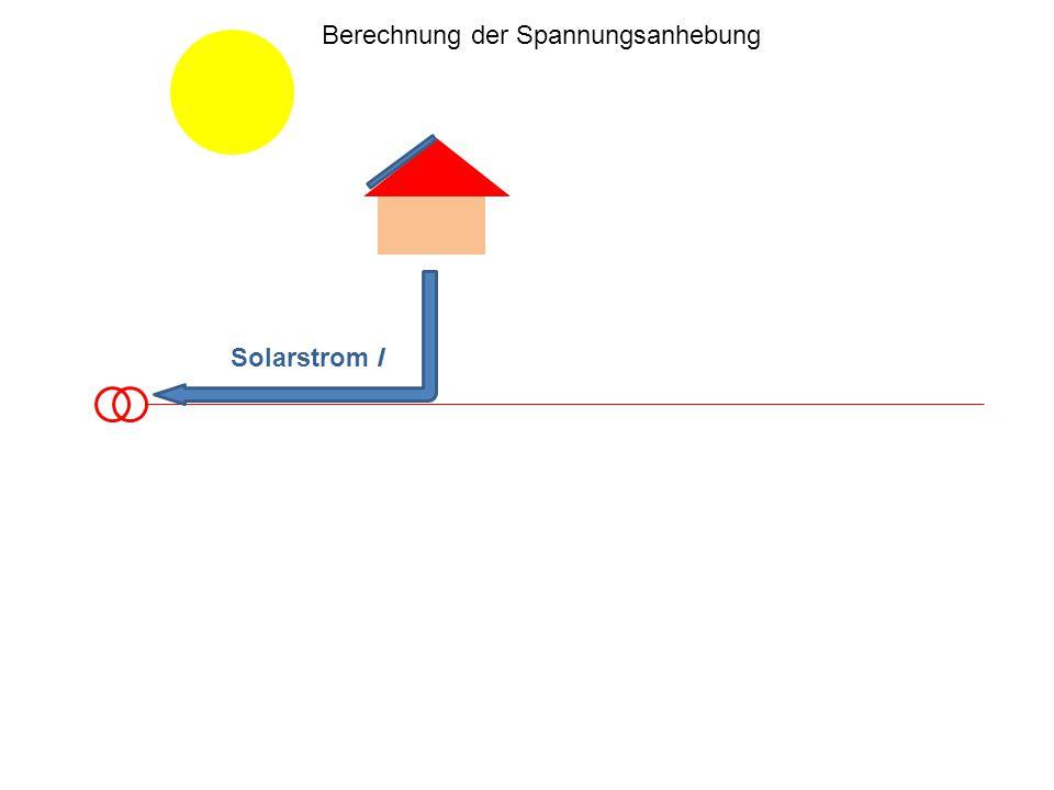 Berechnung der Spannungsanhebung Solarstrom I