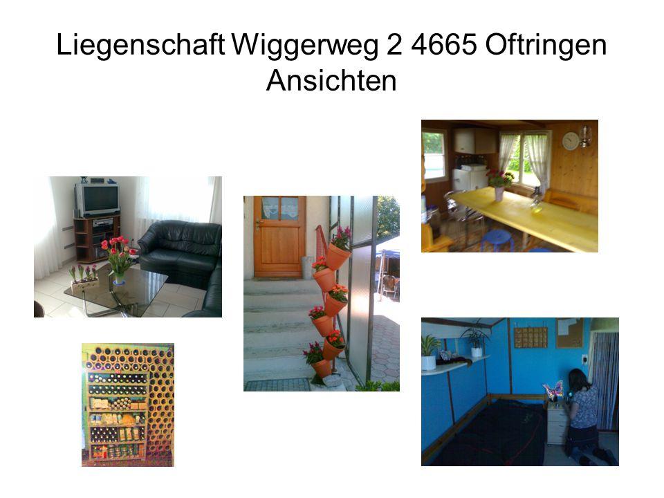 Liegenschaft Wiggerweg 2 4665 Oftringen Ansichten