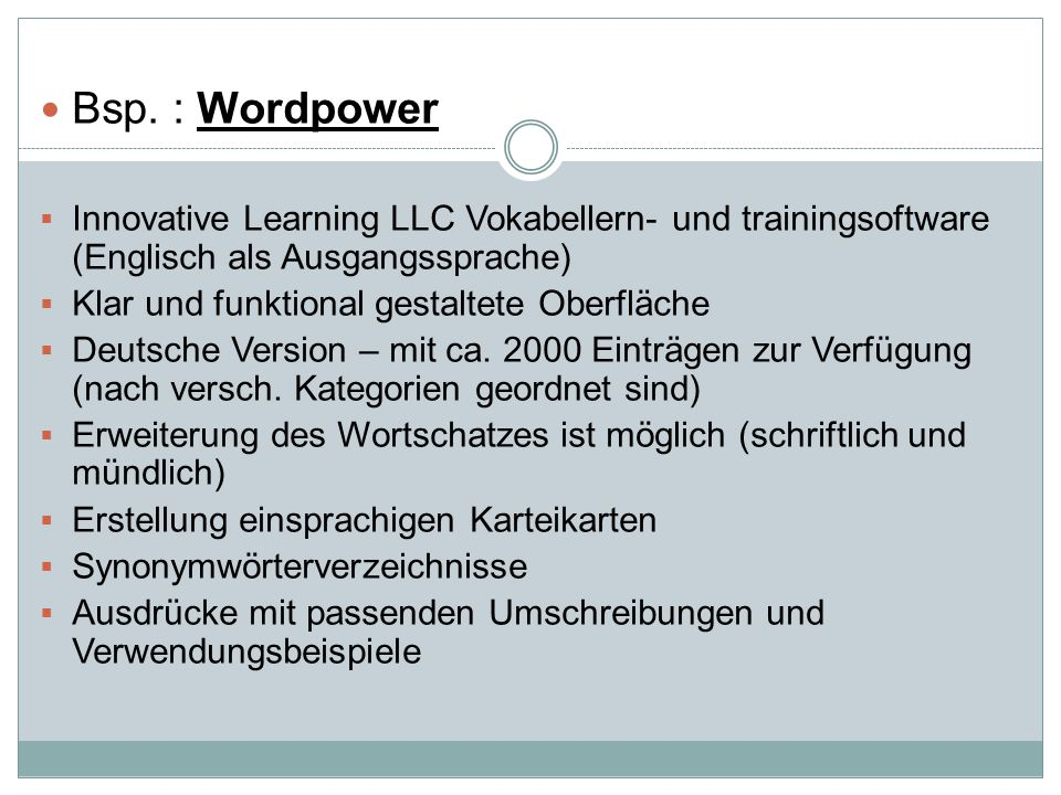 Bsp. : Wordpower  Innovative Learning LLC Vokabellern- und trainingsoftware (Englisch als Ausgangssprache)  Klar und funktional gestaltete Oberfläch