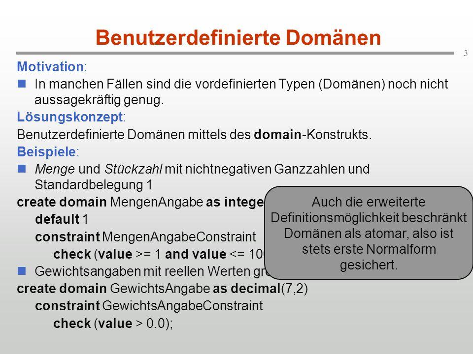 4 Tabellendefinition (1) Syntaktische Form: create table relations-name ( attribut-name domäne {, attribut-name domäne }* ); Anmerkung: Ausgefeiltere Möglichkeiten bei der Schemadefinition, etwa Einbezug von Konsistenzbedingungen, sind hier zunächst ausgelassen.