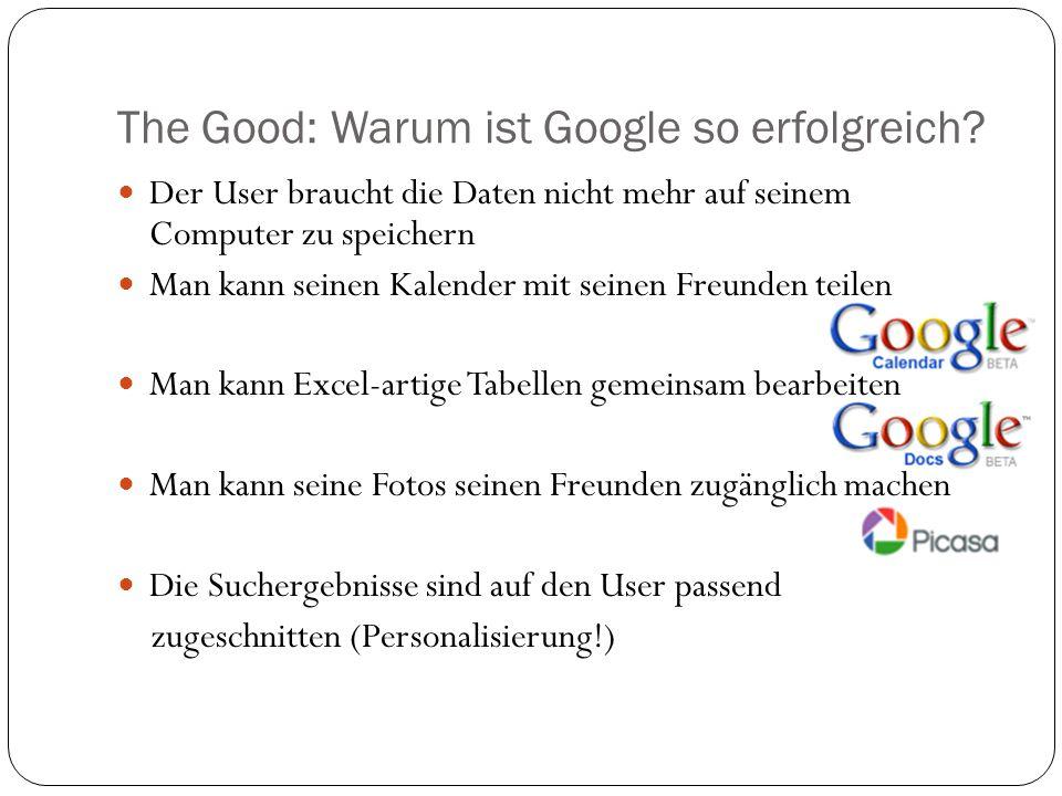 Demo: Gmail und GoogleLabs Gmail: Innovative Anti-Spam-Technologien 7 Gigabyte freier Speicher Motto: Mails nicht löschen, sondern durchsuchen.