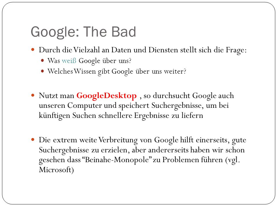Durch die Vielzahl an Daten und Diensten stellt sich die Frage: Was weiß Google über uns.