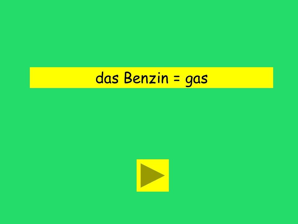 Wir brauchen Benzin fϋrs Auto. gas Bennynew tires