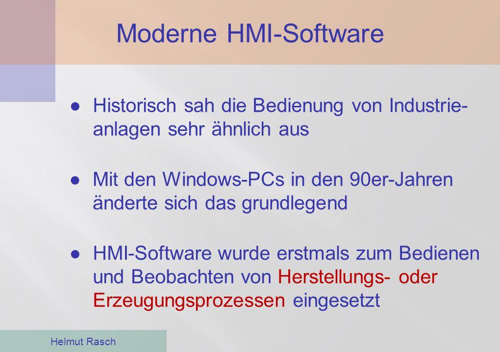 Moderne HMI-Software Helmut Rasch ●Historisch sah die Bedienung von Industrie- anlagen sehr ähnlich aus ●HMI-Software wurde erstmals zum Bedienen und