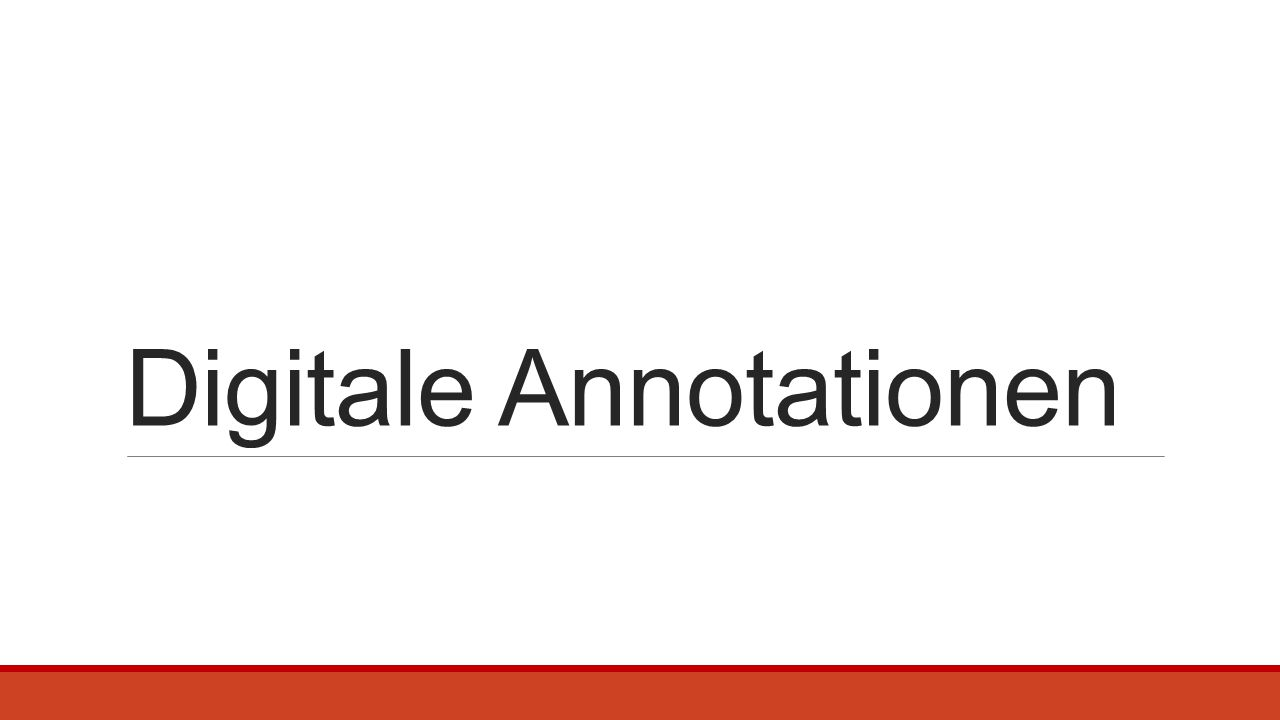 Digitale Annotationen