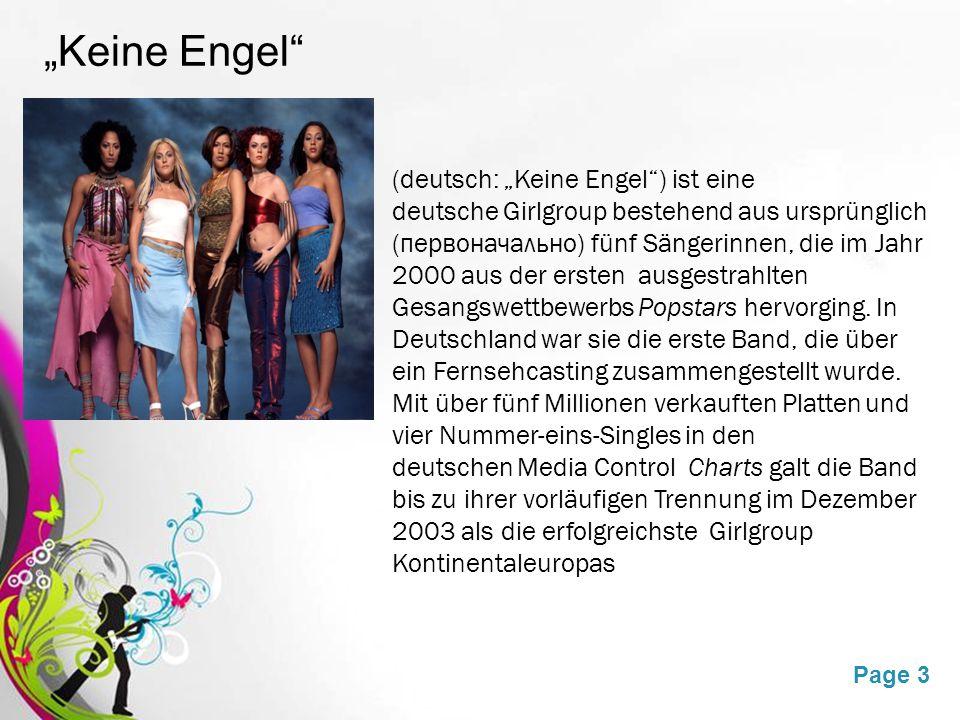 """Free Powerpoint TemplatesPage 3 """"Keine Engel (deutsch: """"Keine Engel ) ist eine deutsche Girlgroup bestehend aus ursprünglich (первоначально) fünf Sängerinnen, die im Jahr 2000 aus der ersten ausgestrahlten Gesangswettbewerbs Popstars hervorging."""