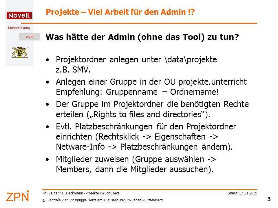 © Zentrale Planungsgruppe Netze am Kultusministerium Baden-Württemberg Musterlösung Stand: 17.01.2005 3 Th.